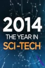 2014: The Year In Sci-tech