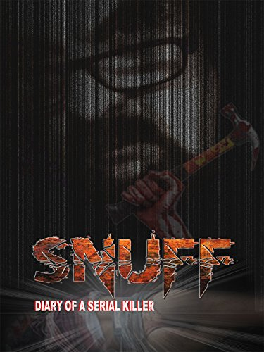 Snuff: Diary Of A Serial Killer (2016)
