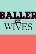 Baller Wives: Season 1