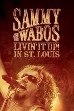 Sammy Hagar And The Wabos: Livin' It Up! In St. Louis