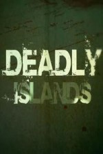 Deadly Islands: Season 1