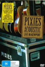 Pixies Acoustic Live In Newport