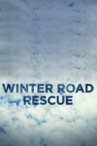 Winter Road Rescue: Season 1