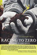 Racing To Zero, In Pursuit Of Zero Waste