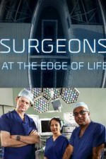Surgeons: At The Edge Of Life: Season 1