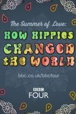 The Summer Of Love: How Hippies Changed The World: Season 1