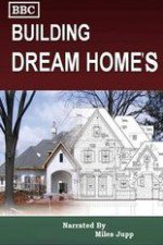 Building Dream Homes: Season 1