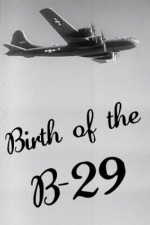 Birth Of The B-29