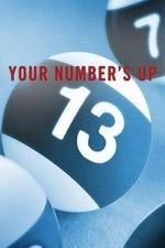Your Number's Up: Season 1