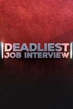 Deadliest Job Interview: Season 1