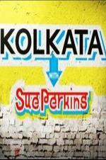 Kolkata With Sue Perkins
