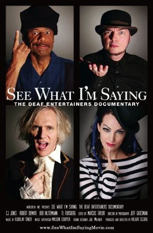 See What I'm Saying: The Deaf Entertainers Documentary