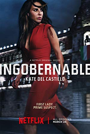 Ingobernable: Season 1