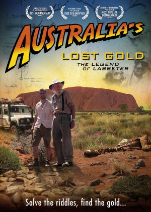 Australia's Lost Gold: The Legend Of Lasseter
