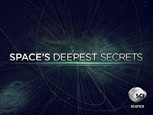 Space's Deepest Secrets: Season 2