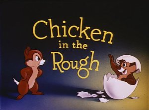 Chicken In The Rough