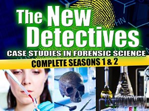 The New Detectives: Case Studies In Forensic Science: Season 9