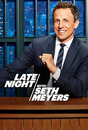 Late Night With Seth Meyers: Season 2018