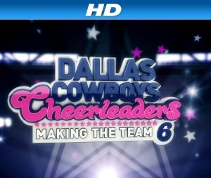 Dallas Cowboys Cheerleaders: Making The Team: Season 11