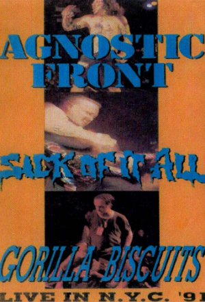 Live In New York: Agnostic Front, Sick Of It All, Gorilla Biscuits