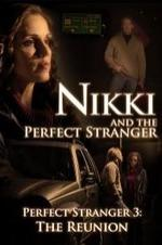 Nikki And The Perfect Stranger