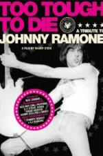 Too Tough To Die: A Tribute To Johnny Ramone