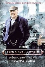Fred Dibnah's World Of Steam, Steel And Stone: Season 1