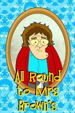 All Round To Mrs. Brown's: Season 1