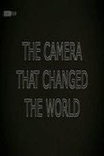 The Camera That Changed The World