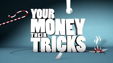 Your Money, Their Tricks: Season 1