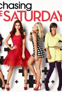 Chasing The Saturdays: Season 1