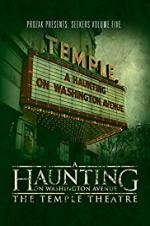 A Haunting On Washington Avenue: The Temple Theatre