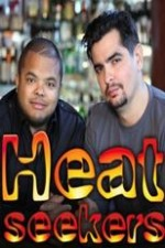 Heat Seekers: Season 1