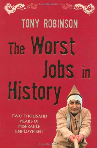 The Worst Jobs In History: Season 1