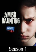 Amish Haunting: Season 1