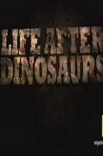 Life After Dinosaurs