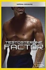 National Geographic Explorer Testosterone Factor