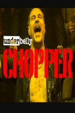 Underbelly Files: Chopper: Season 1