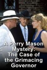 A Perry Mason Mystery: The Case Of The Grimacing Governor