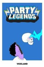 Party Legends: Season 1