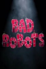 Bad Robots: Season 1