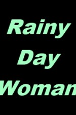 Rainy Day Woman