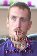 The Philpott Fire: 5 Years On