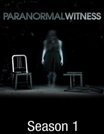 Paranormal Witness:season 1