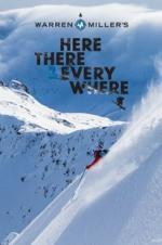 Warren Miller: Here There And Everywhere