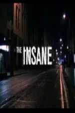 The Insane