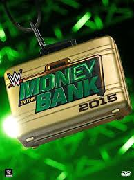 Wwe Money In The Bank 2015 Ppv